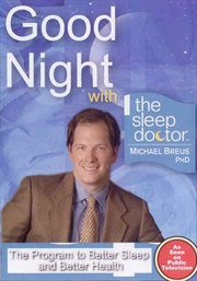 Good Night With the Sleep Doctor Michael Breus PHD