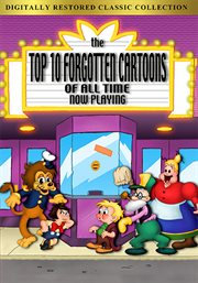 Top Ten Forgotten Cartoons