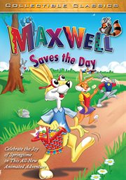 Maxwell Saves the Day