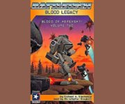 Battletech: Blood Legacy - Blood of Kerensky Trilogy Book 2