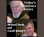 Today's Authors Series: Author Michael Davis With Narrator Caroll Spinney