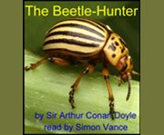 The Beetle-hunter