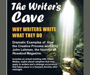 The Writer's Cave: Why Writers What They Do