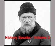 History Speaks - Volume 3