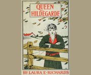 Queen Hildegarde