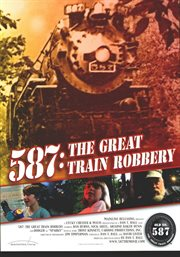 587, The Great Train Robbery