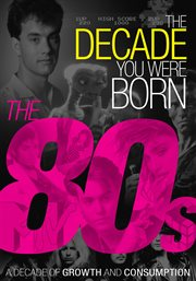 The Decade You Were Born