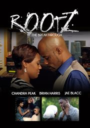 Rootz the Breakthrough