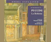 Introduction to Puccini, La Boheme