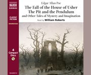 The Fall of the House of Usher, the Pit and the Pendulum and Other Tales