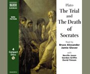 The Trial & the Death of Socrates