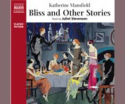 Bliss and Other Stories