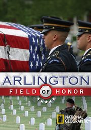Arlington: Field of Honor