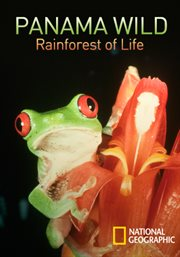 Panama Wild: Rainforest of Life