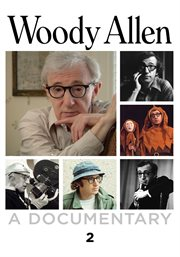 Woody Allen: A Documentary, Part 2