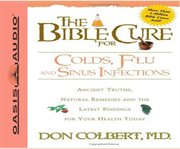 The Bible Cure for Colds, Flu, and Sinus Infections