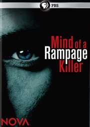 Mind of A Rampage Killer
