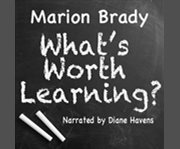 What's Worth Learning?