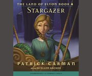 The Land of Elyon Book 4: Stargazer