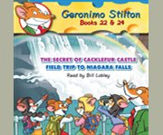 Geronimo Stilton Books #22: the Secret of Cacklefur Castle & #24: Field Trip to Niagara Falls