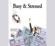 Busy & Stressed