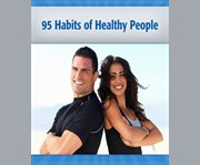 95 Habits of Healthy People