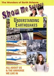 Show Me Science Earth Science - Understanding Earthquakes