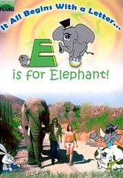 E Is for Elephant!