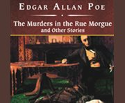 Murders in the Rue Morgue & Other Stories