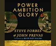 Power, Ambition, Glory