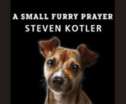 A Small Furry Prayer