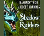 Shadow Raiders