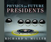 Physics for Future Presidents