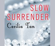 Slow Surrender