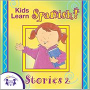 Kids learn spanish stories 2