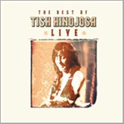 The Best of Tish Hinojosa - Live