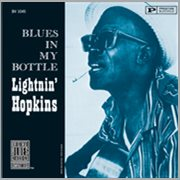 Blues in My Bottle (remastered)