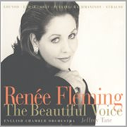 Renee Fleming - the Beautiful Voice