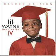 Tha Carter Iv (edited Deluxe Version)