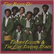 The Best of Tommy Ellison & the Five Singing Stars