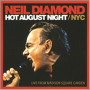 Hot August Night / Nyc (live From Madison Square Garden)