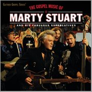 The Gospel Music of Marty Stuart (live)