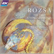 Rozsa: the 2 String Quartets