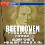 Beethoven: Symphonies No. 6 Pastoral and No. 7