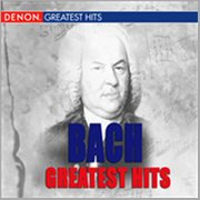 Bach Greatest Hits