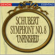 Schubert: Symphony No. 8 'unfinished'