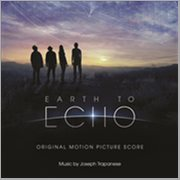 Earth to Echo (original Motion Picture Score)