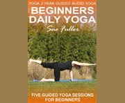 Beginners Daily Yoga