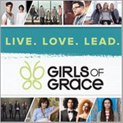 Girls of Grace: Live. Love. Lead