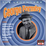 The Legendary George Formby